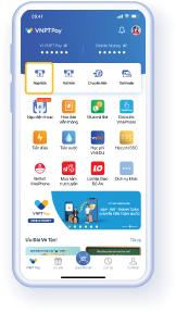 Bước 1: Từ Trang chủ ứng dụng VNPT Pay, chọn 'Nạp tiền'